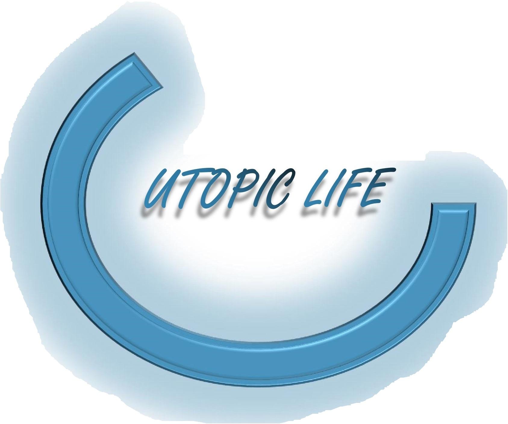 Utopic Life